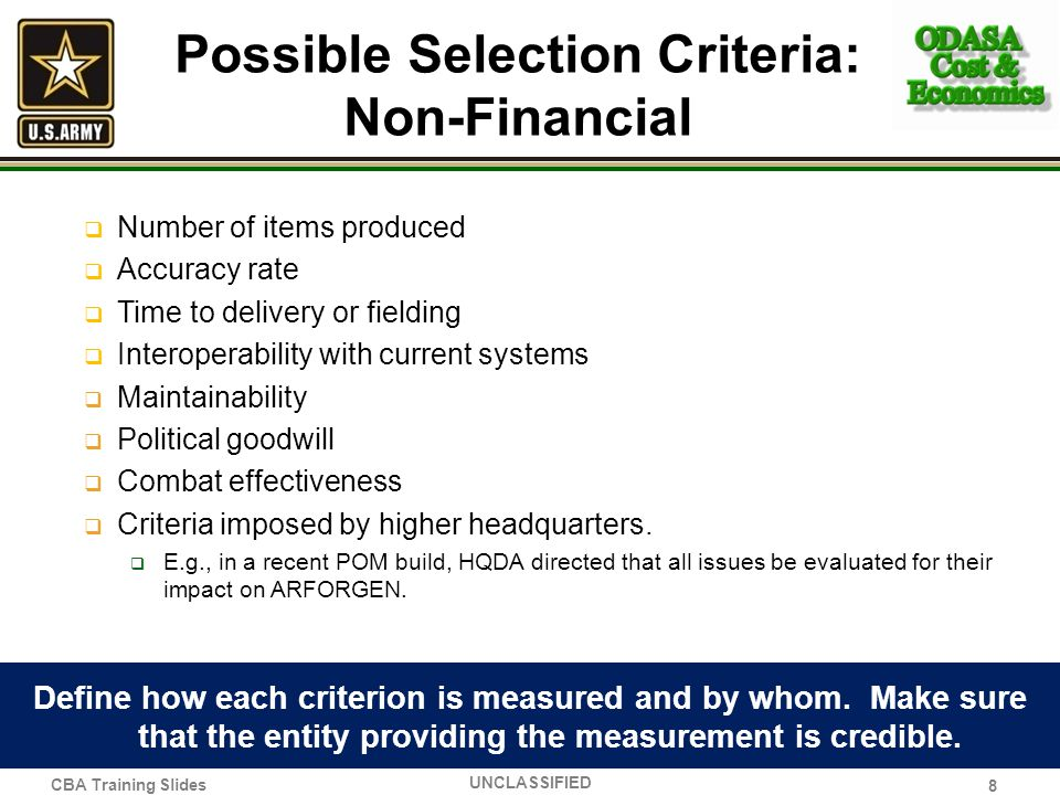 Possible Selection Criteria: Non-Financial