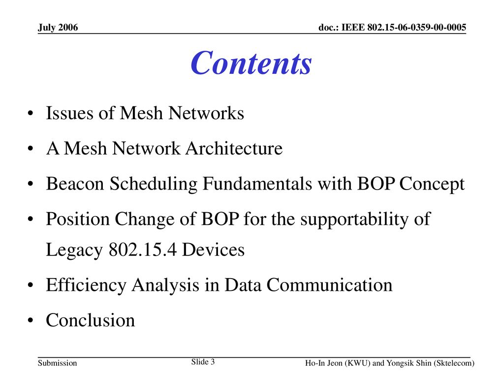 July 2006 Project: IEEE P Working Group for Wireless