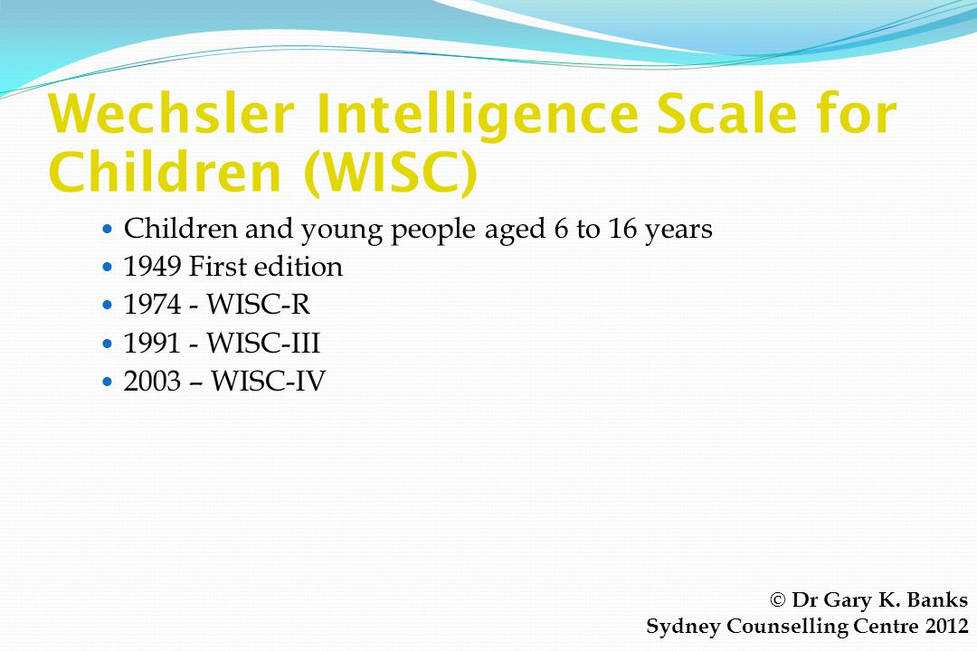 Wechsler Intelligence Scale for Children (WISC)