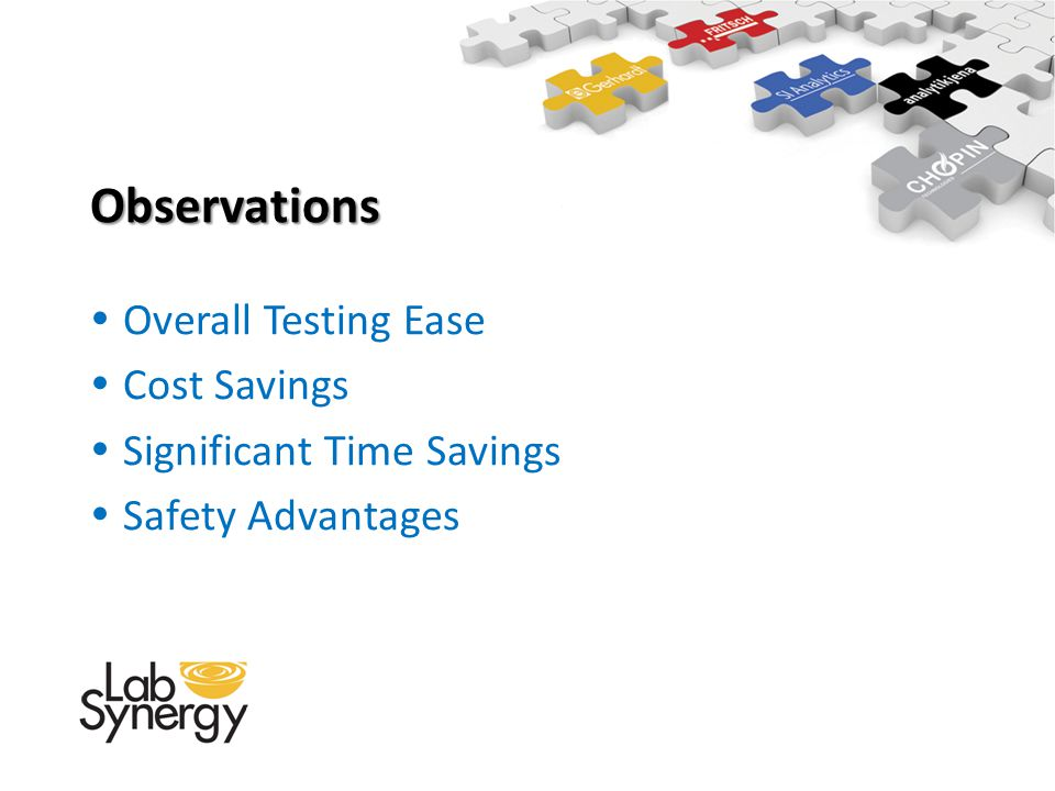 Observations Overall Testing Ease Cost Savings