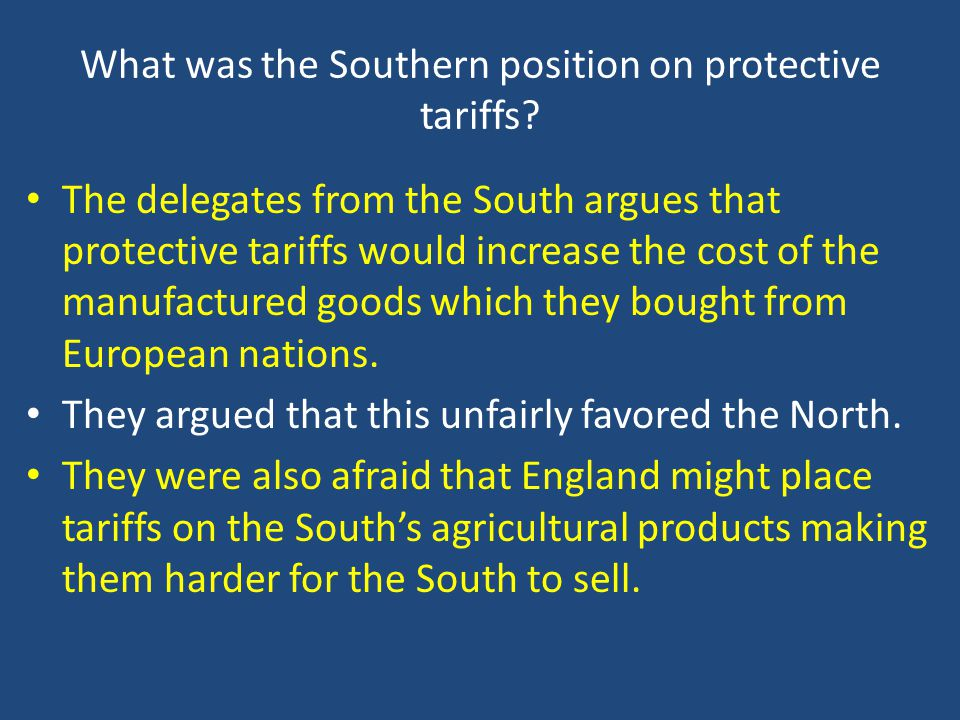 What was the Southern position on protective tariffs