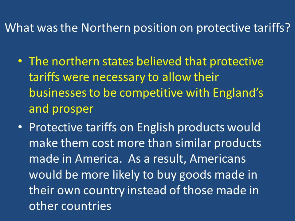What was the Northern position on protective tariffs