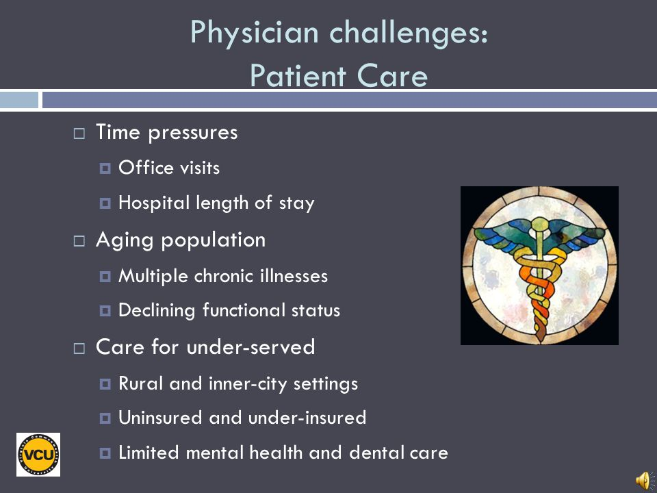 Physician challenges: Patient Care