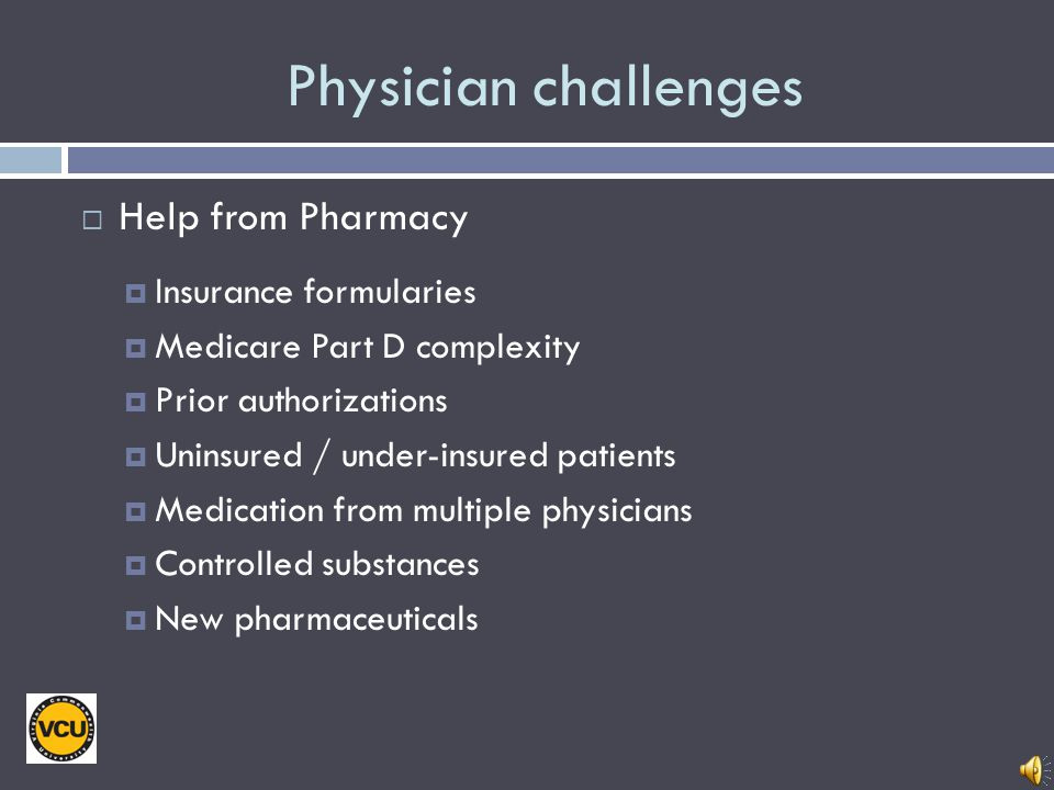 Physician challenges Help from Pharmacy Insurance formularies