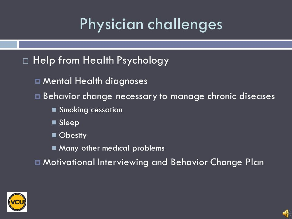 Physician challenges Help from Health Psychology