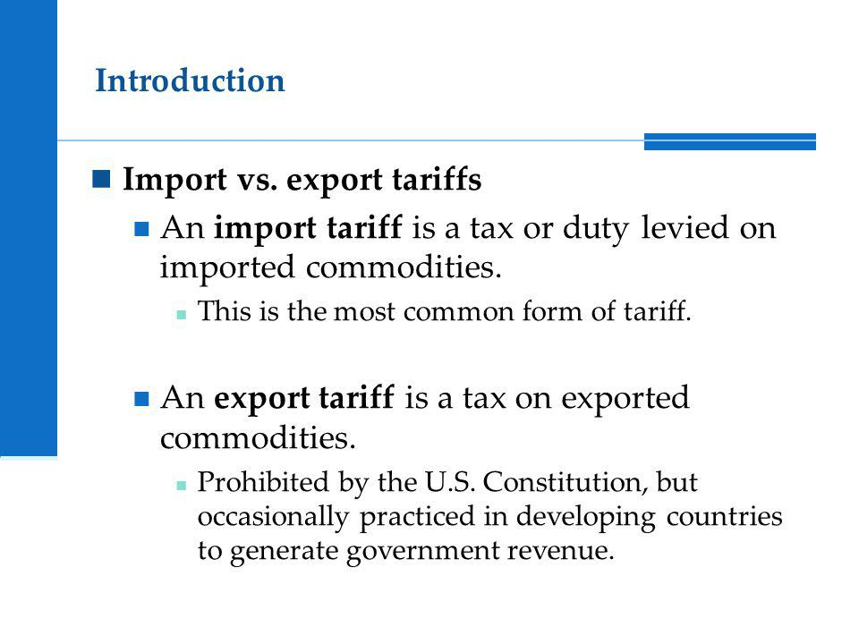 Import vs. export tariffs