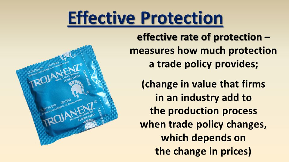 Effective Protection effective rate of protection –