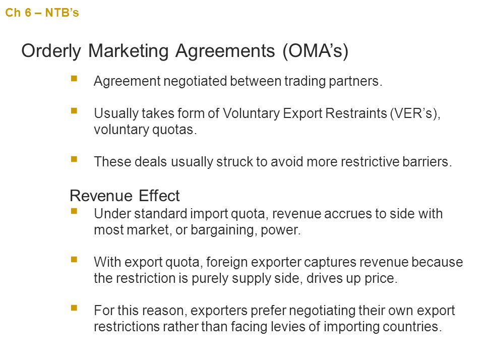 Orderly Marketing Agreements (OMA's)
