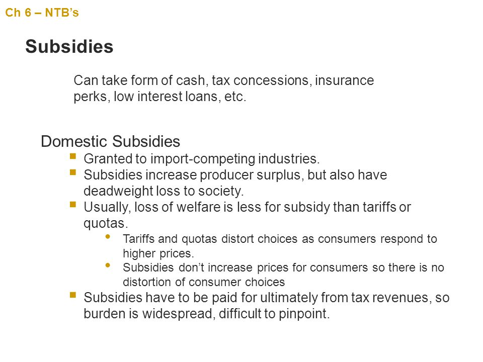Subsidies Domestic Subsidies
