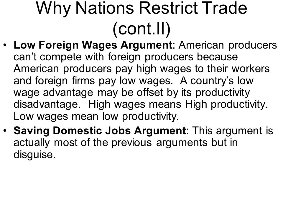 Why Nations Restrict Trade (cont.II)