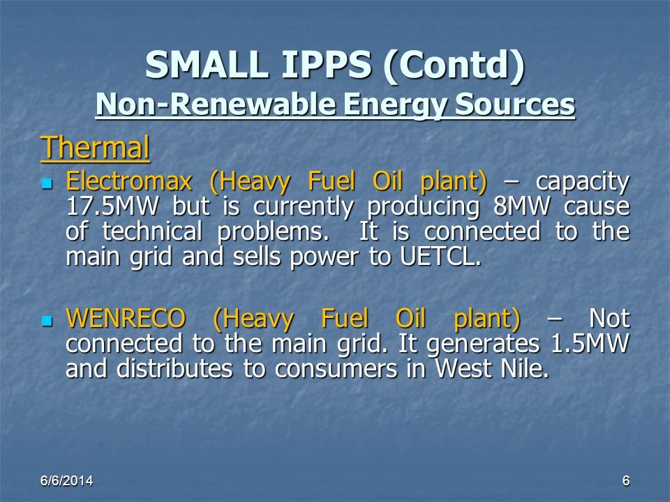 SMALL IPPS (Contd) Non-Renewable Energy Sources