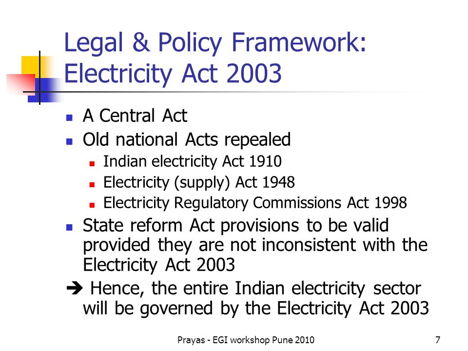 Legal & Policy Framework: Electricity Act 2003