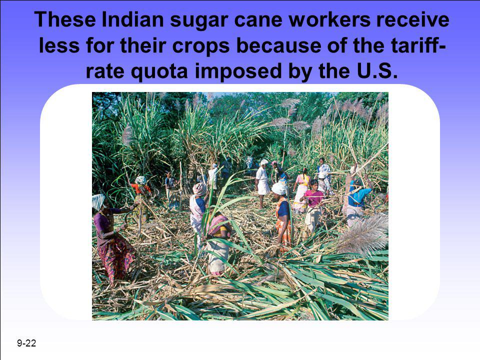 These Indian sugar cane workers receive less for their crops because of the tariff-rate quota imposed by the U.S.