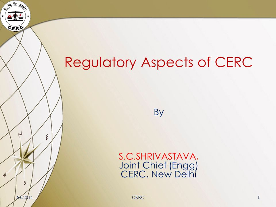 Regulatory Aspects of CERC