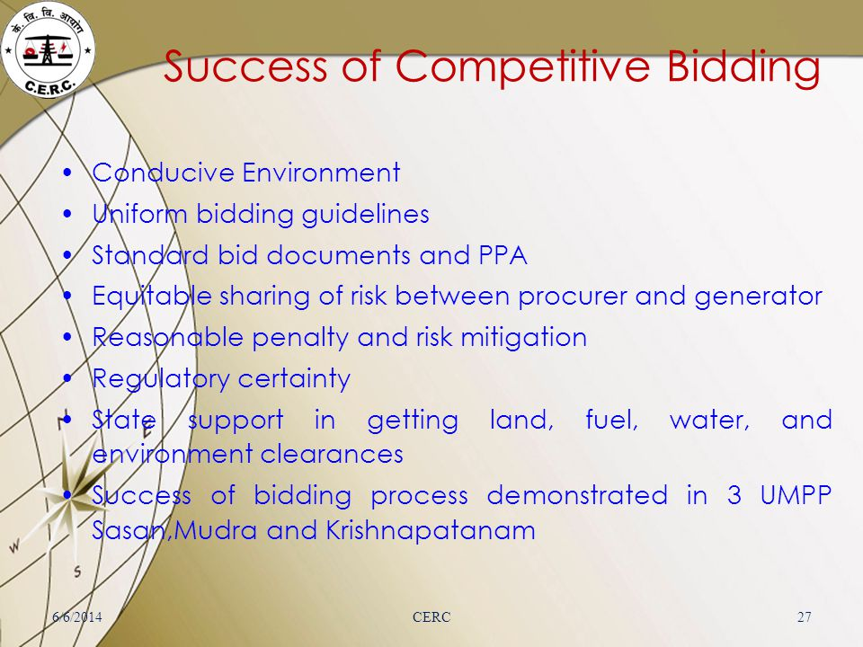 Success of Competitive Bidding