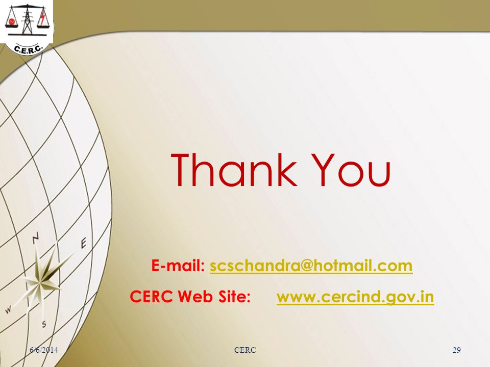 E-mail: scschandra@hotmail.com CERC Web Site: www.cercind.gov.in