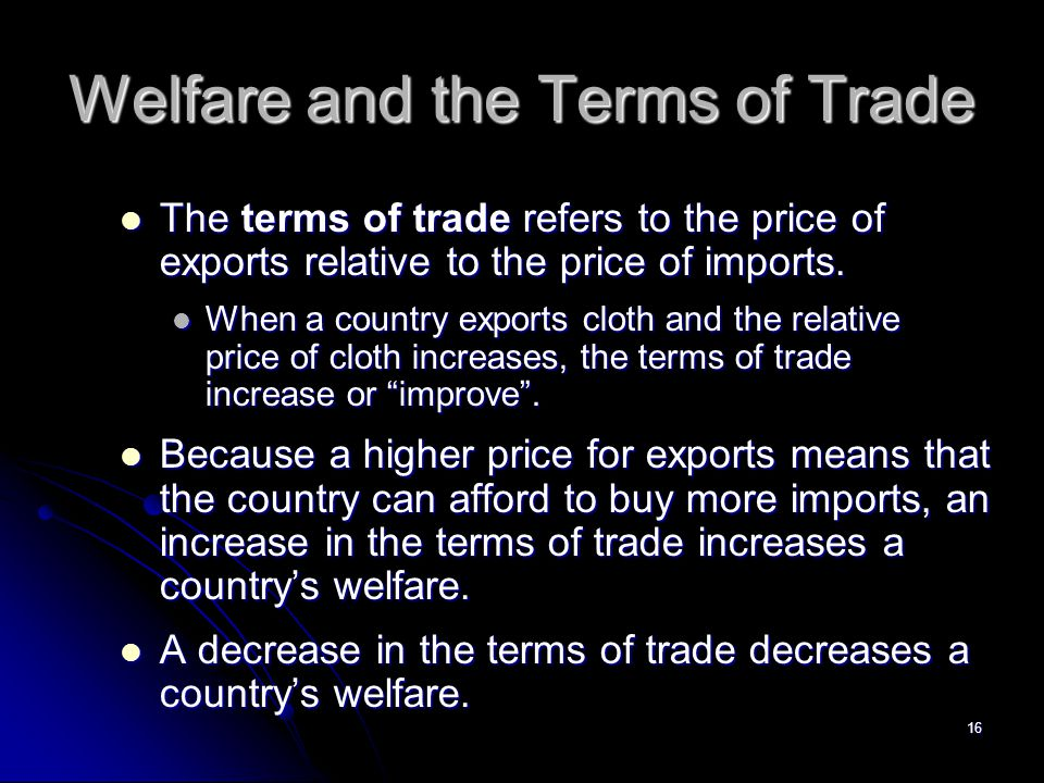 Welfare and the Terms of Trade