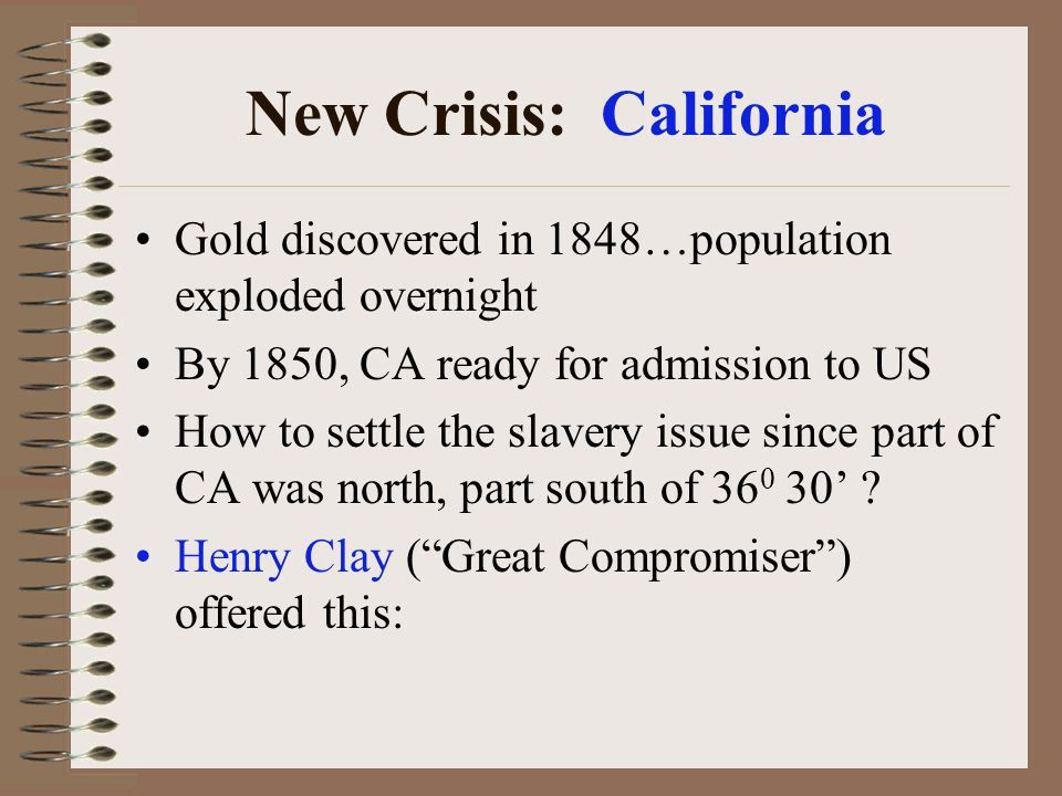 New Crisis: California
