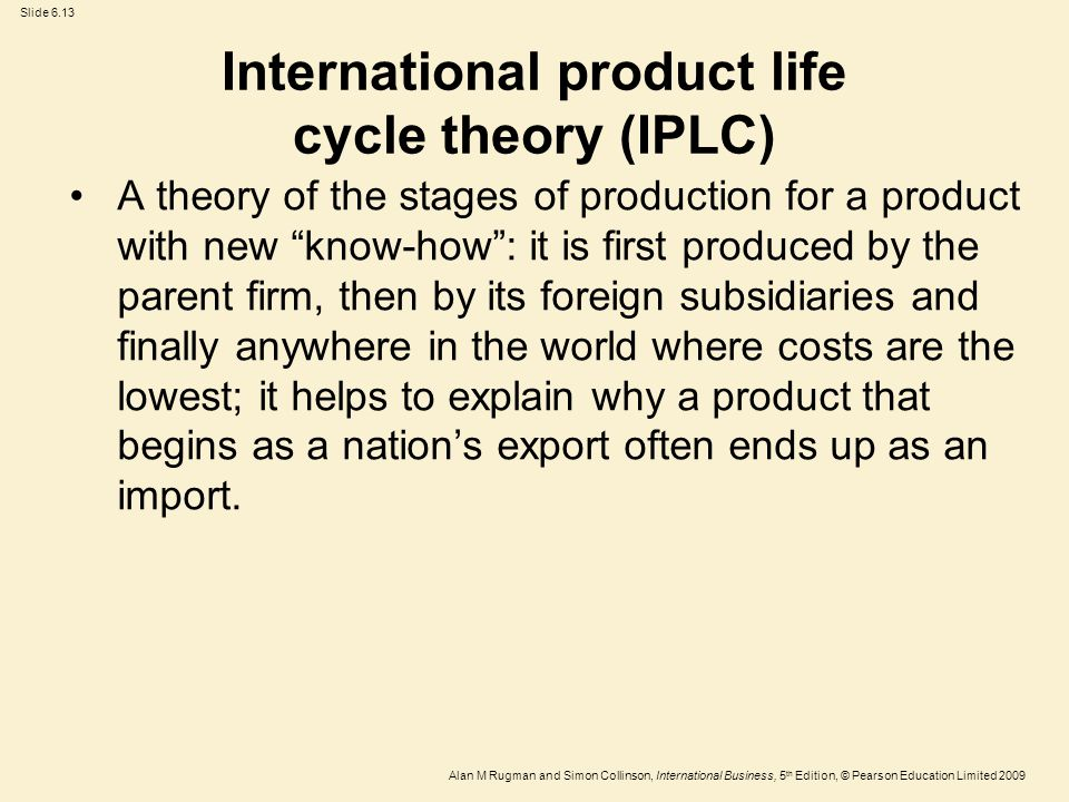 International product life cycle theory (IPLC)