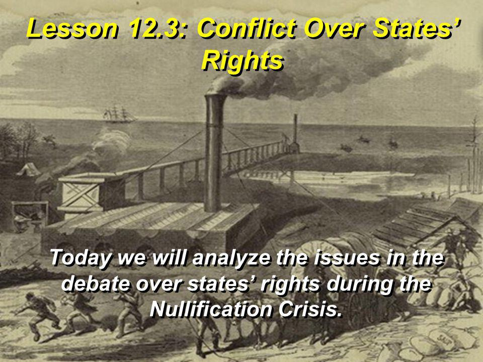 Lesson 12.3: Conflict Over States' Rights