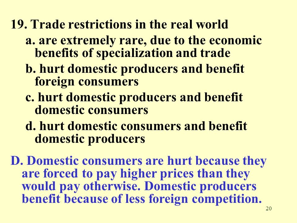 19. Trade restrictions in the real world