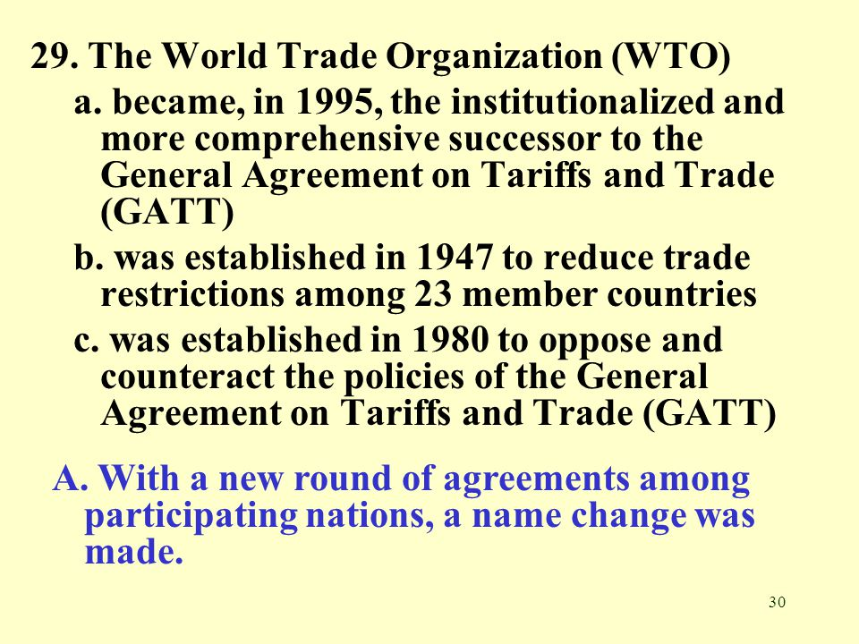 29. The World Trade Organization (WTO)