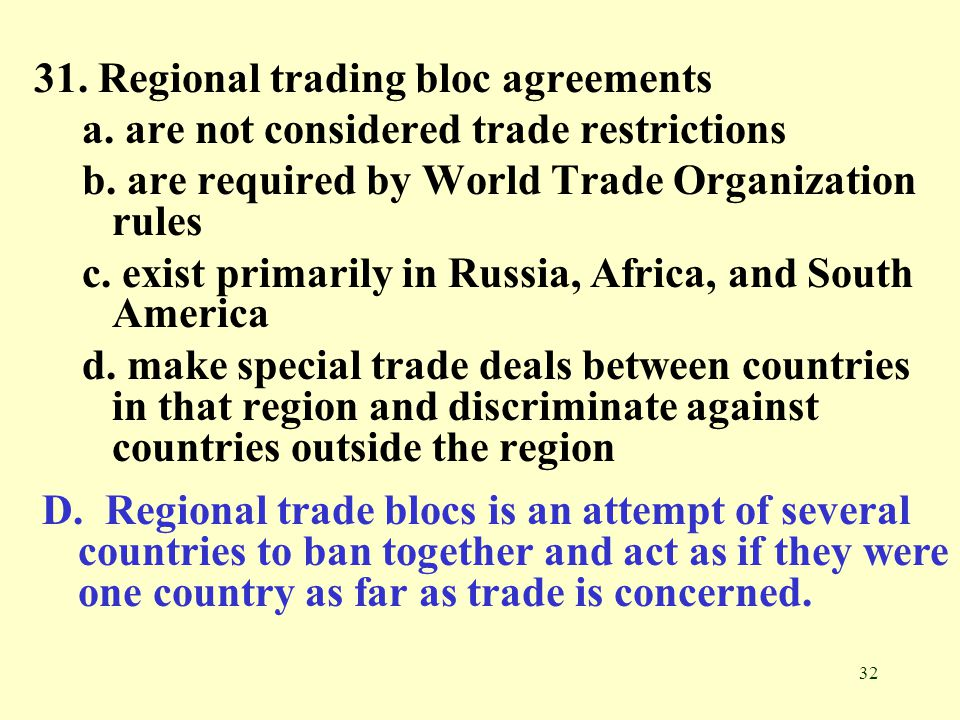 31. Regional trading bloc agreements