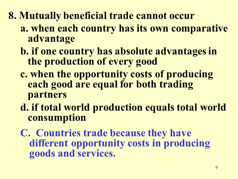 8. Mutually beneficial trade cannot occur