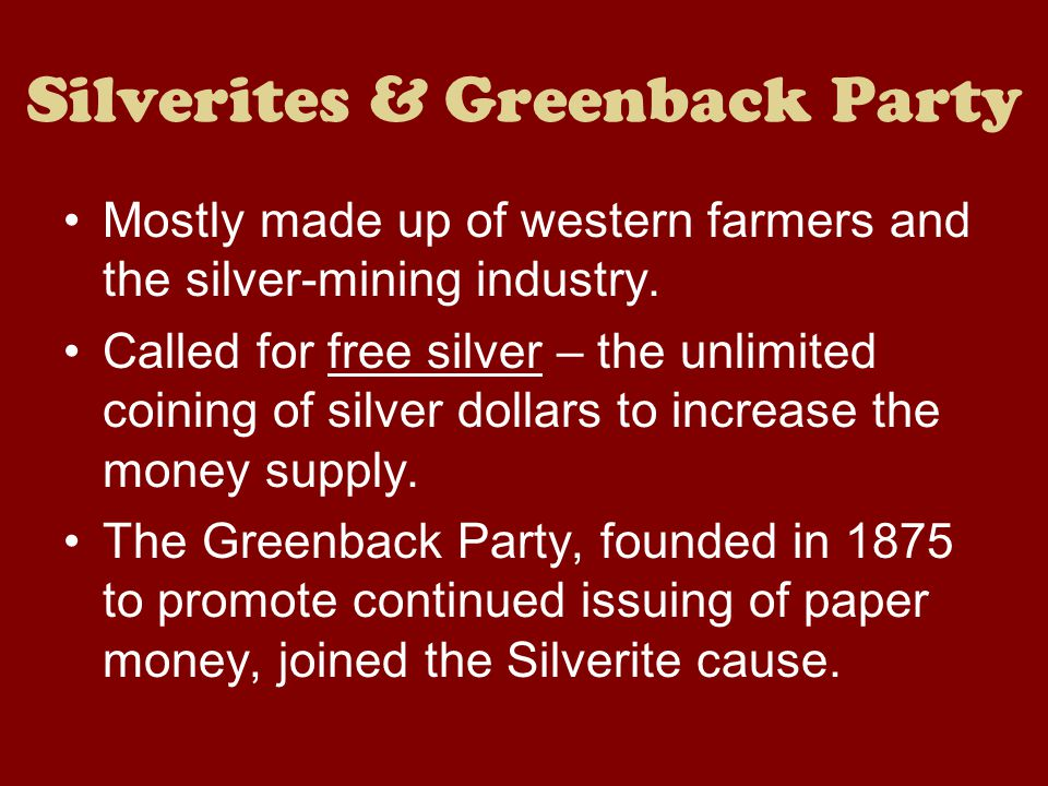 Silverites & Greenback Party
