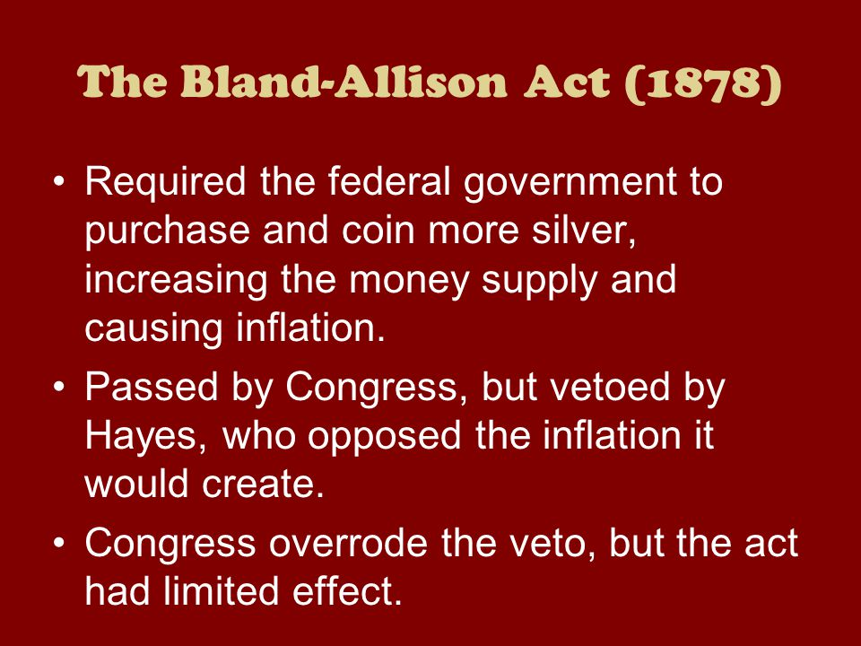 The Bland-Allison Act (1878)