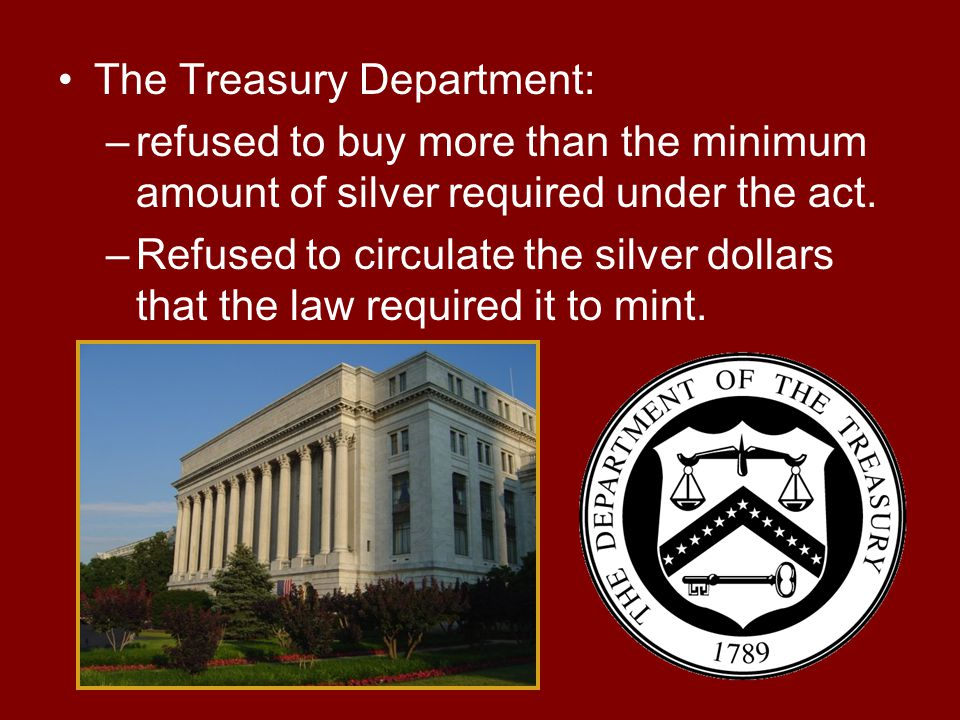 The Treasury Department: