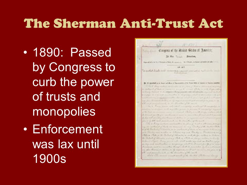 The Sherman Anti-Trust Act