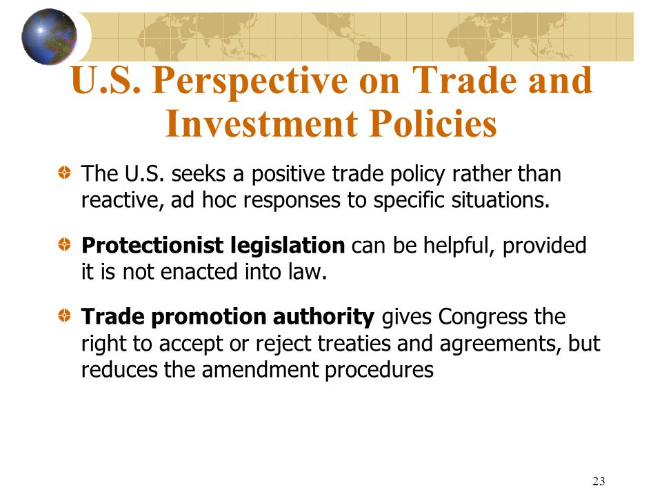 U.S. Perspective on Trade and Investment Policies
