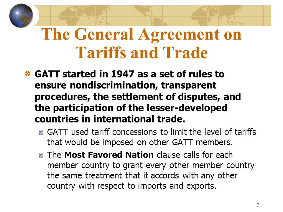 The General Agreement on Tariffs and Trade