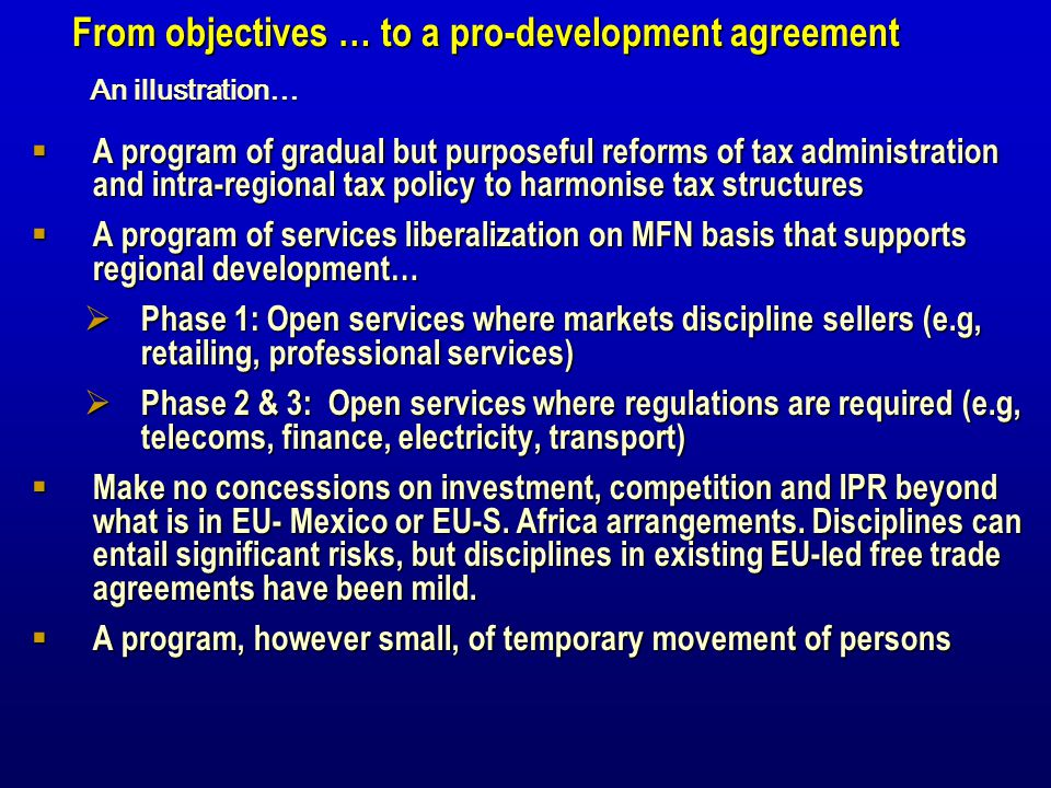 From objectives … to a pro-development agreement