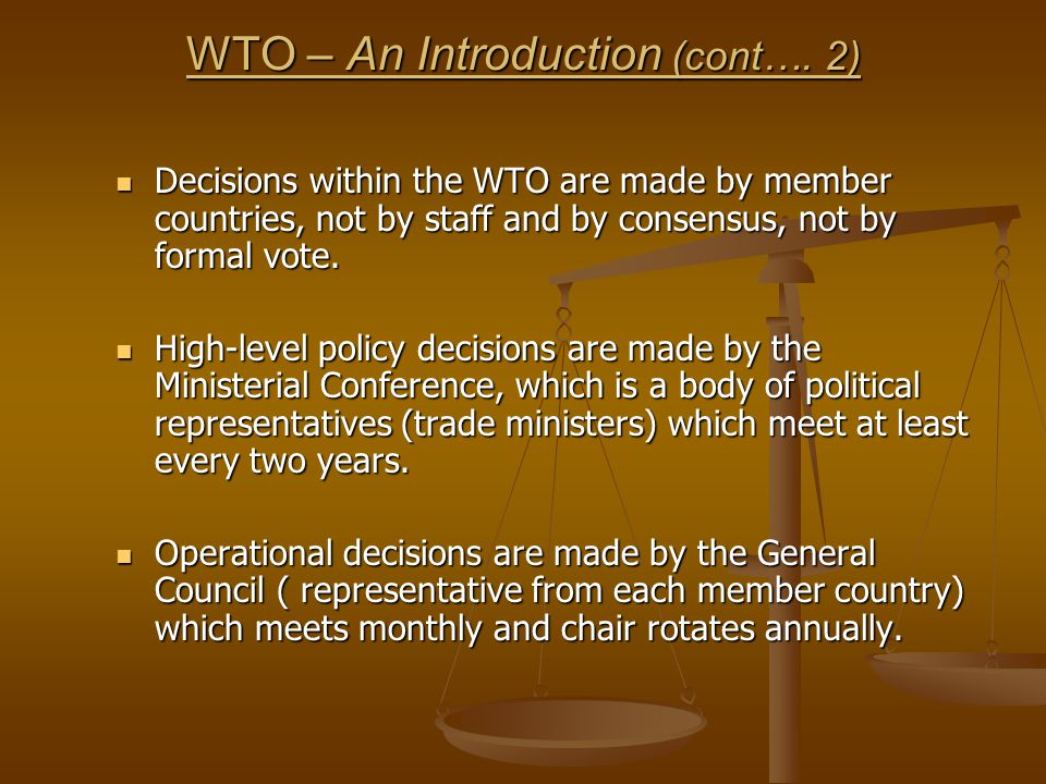 WTO – An Introduction (cont…. 2)