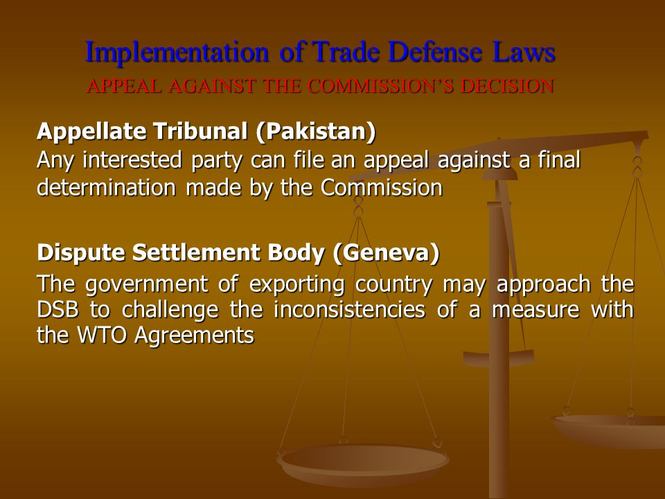 Implementation of Trade Defense Laws APPEAL AGAINST THE COMMISSION'S DECISION