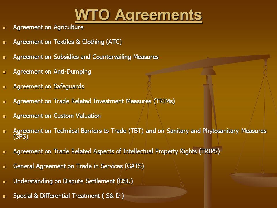 WTO Agreements Agreement on Agriculture