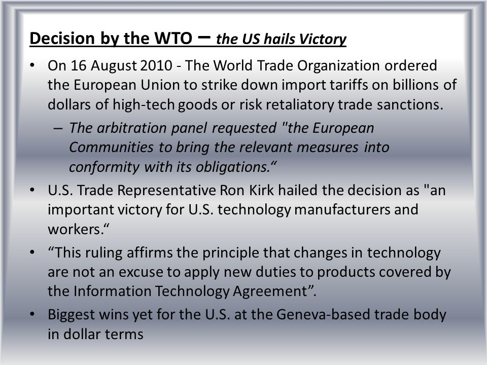 Decision by the WTO – the US hails Victory