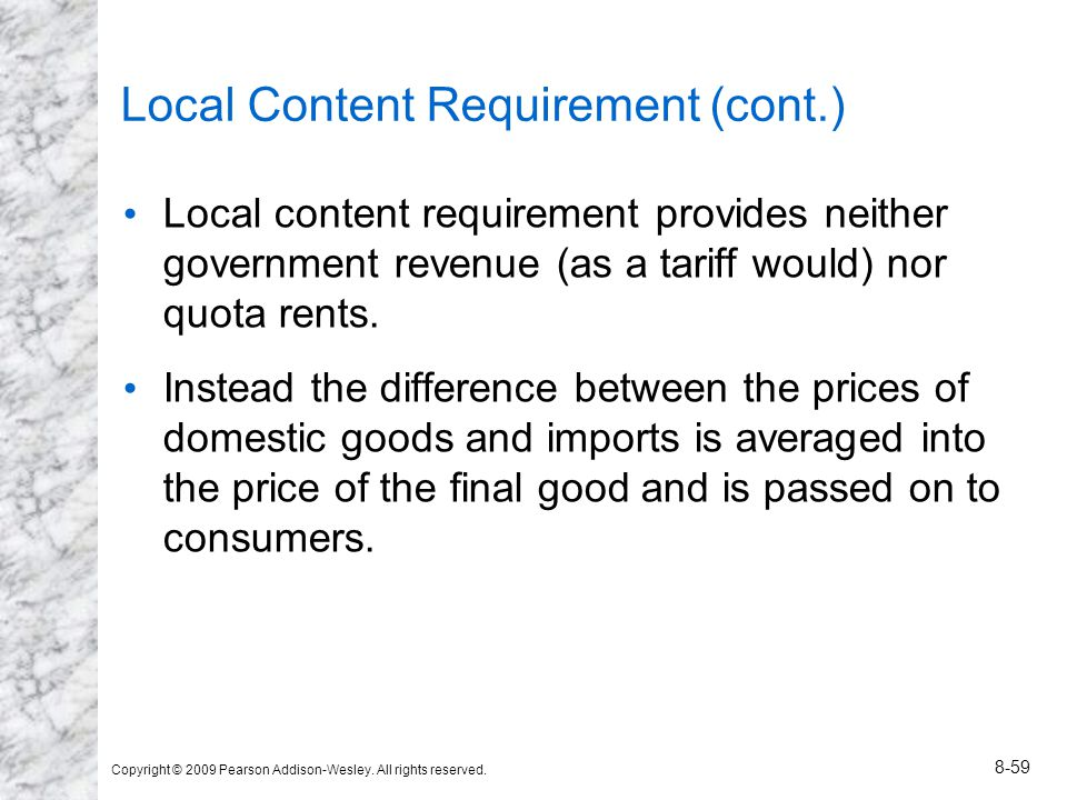 Local Content Requirement (cont.)