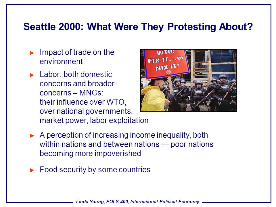Seattle 2000: What Were They Protesting About