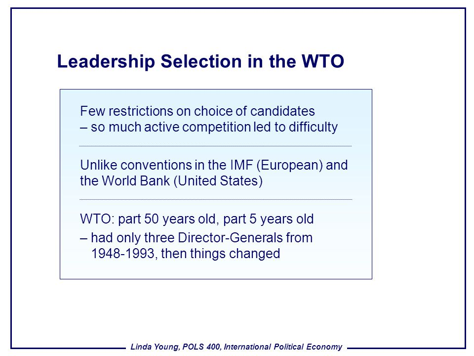 Leadership Selection in the WTO