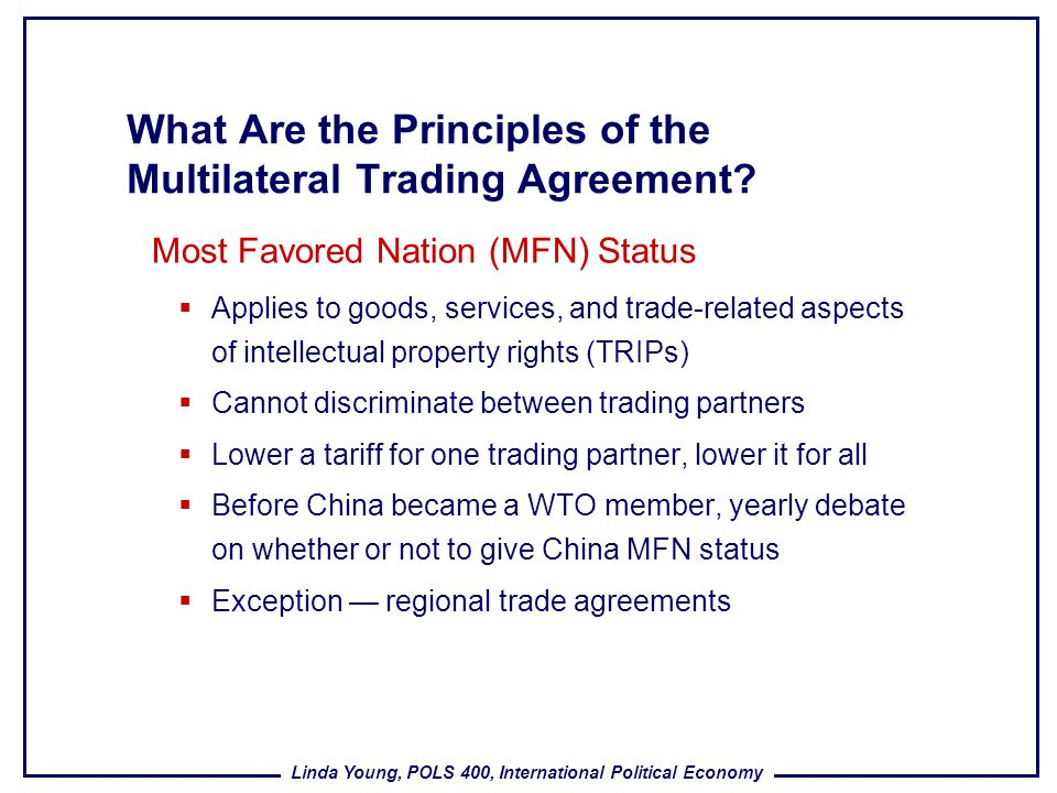 What Are the Principles of the Multilateral Trading Agreement