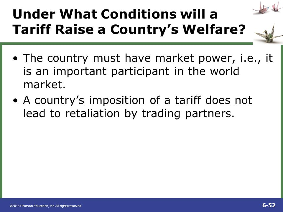 Under What Conditions will a Tariff Raise a Country's Welfare