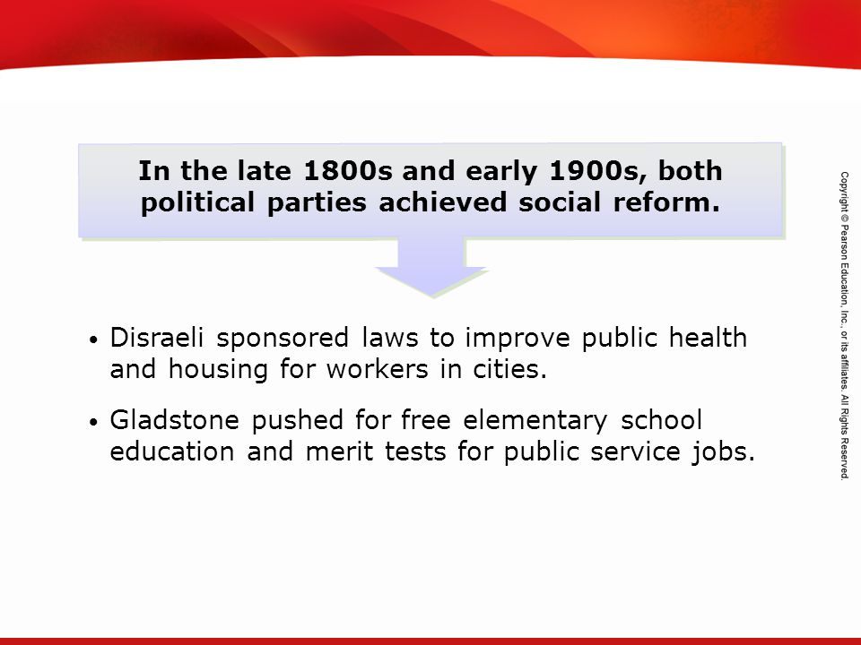 In the late 1800s and early 1900s, both political parties achieved social reform.