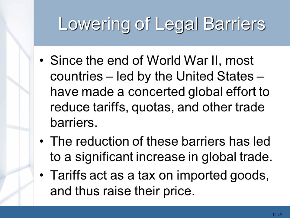 Lowering of Legal Barriers