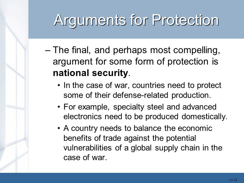Arguments for Protection