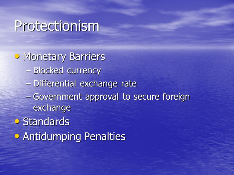 Protectionism Monetary Barriers Standards Antidumping Penalties