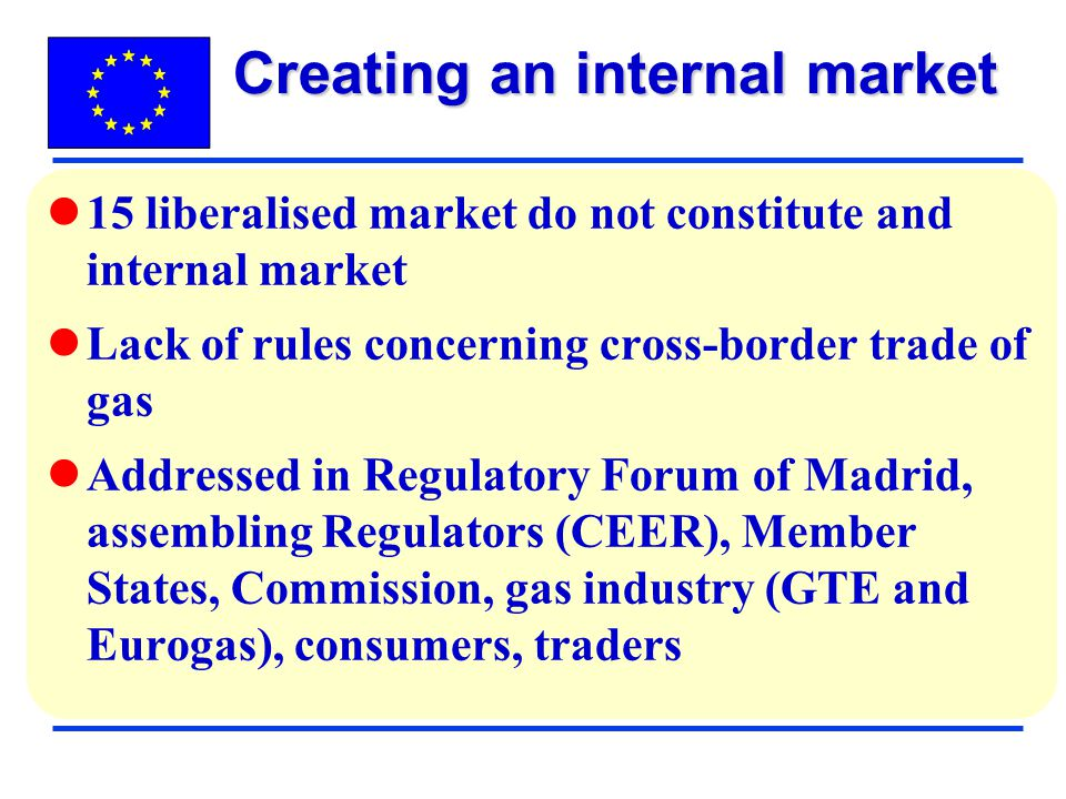 Creating an internal market