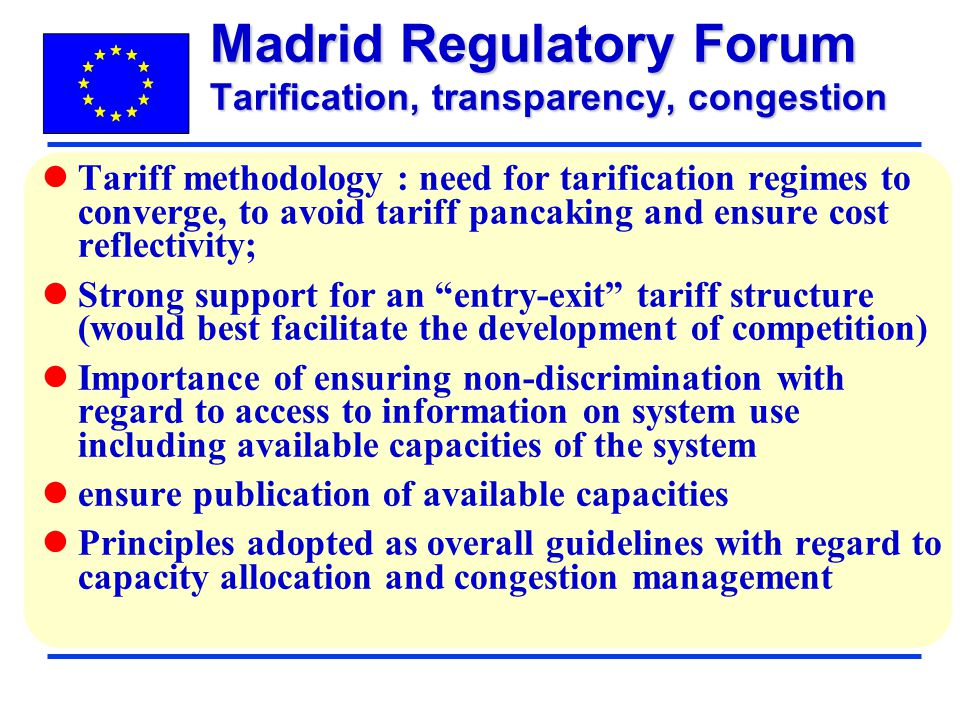 Madrid Regulatory Forum Tarification, transparency, congestion